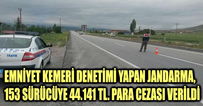 153 SÜRÜCÜYE 44.141 TL. PARA CEZASI VERİLDİ