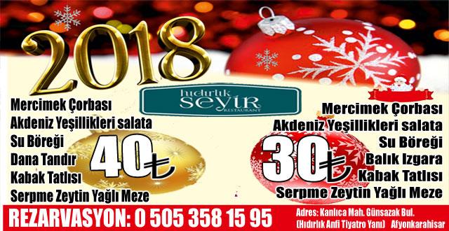 2018'E HIDIRLIK SEYİR RESTAURANT'TA GİRİN