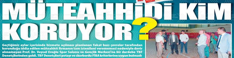 VEYSEL EROĞLU SPOR SALONU HAZIR DEĞİL!..