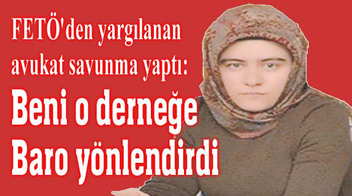 BENİ, O DERNEĞE BARO YÖNLENDİRDİ!..