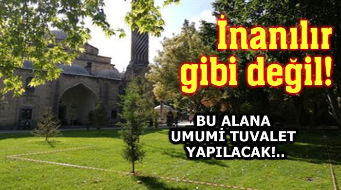 İMARET'İN BAHÇESİNE UMUMİ TUVALET YAPILIYOR!..
