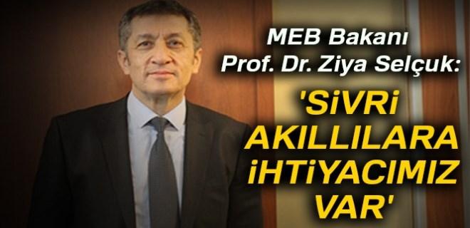 SİVRİ BEYİNLERE İHTİYACIMIZ VAR!..