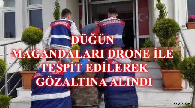 DÜĞÜN MAGANDALARI DRONE İLE TESPİT EDİLEREK GÖZALTINA ALINDI