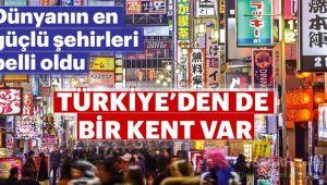 LİSTEDE TÜRKİYE'DEN BİR ŞEHİR DE VAR!..