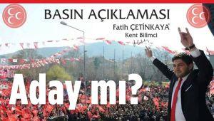 MHP'NİN 2014 ADAYI FATİH ÇETİNKAYA YENİDEN SAHAYA İNİYOR!..