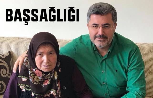 MİLLETVEKİLİ ALİ ÖZKAYA'NIN ANNESİ VEFAT ETTİ