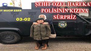 ŞEHİT ÖZEL HAREKAT POLİSİNİN KIZINA SÜRPRİZ