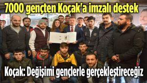 7000 GENÇTEN KOÇAK'A İMZALI DESTEK!..