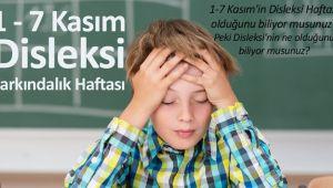 DİSLEKSİYİ YETERİNCE TANIYOR MUYUZ!!..