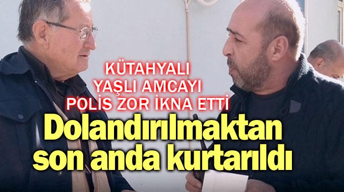 DOLANDIRILMAKTAN SON ANDA KURTARILDI!..