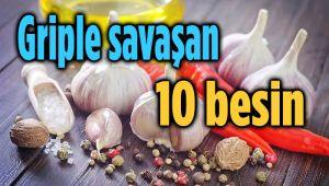 GRİPLE SAVAŞAN 10 BESİN!..