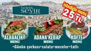 HIDIRLIK SEYİR RESTAURANT'TA İSTEDİĞİN MENÜ 25 TL!..