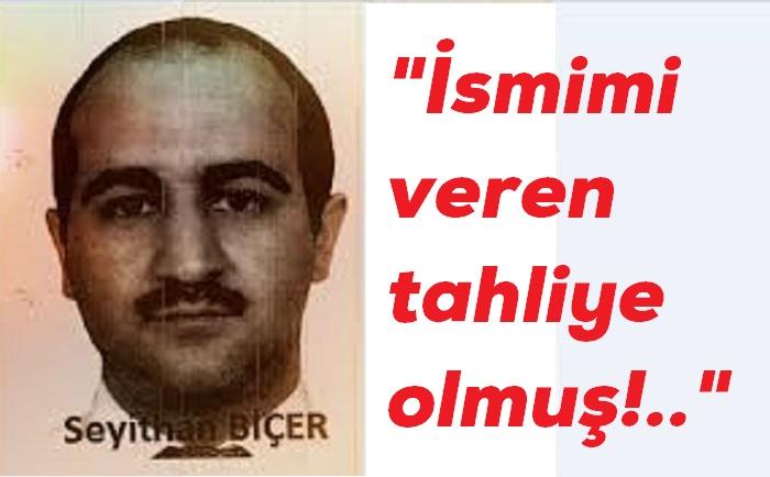 İSMİMİ VEREN TAHLİYE OLMUŞ!..