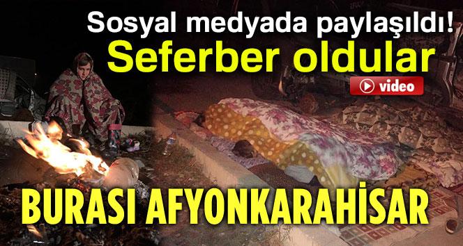 SOSYAL MEDYADA PAYLAŞILDI, AFYON SEFERBER OLDU