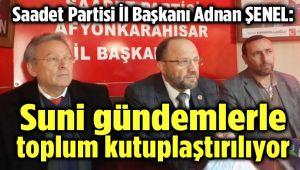 ÜLKE VE TOPLUM, SUNİ GÜNDEMLERLE MEŞGUL EDİLİYOR!..