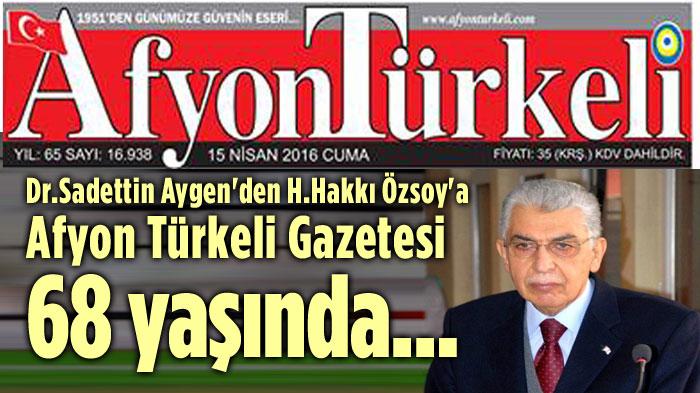 AFYON TÜRKELİ GAZETESİ 68 YAŞINDA...