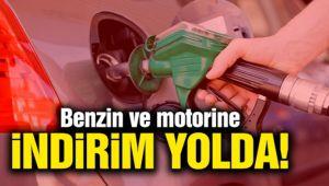 BENZİN VE MOTORİNE İNDİRİM GELİYOR!..