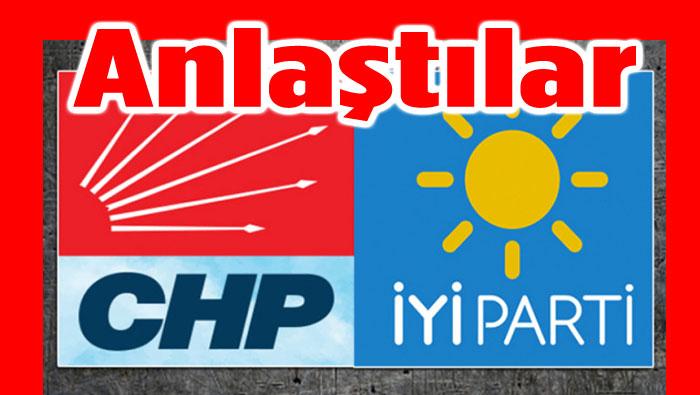 CHP VE İYİ PARTİ ANLAŞTI!..