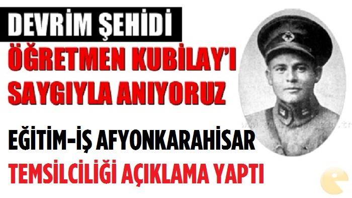 DEVRİM ŞEHİDİMİZ KUBİLAY'I SAYGIYLA ANIYORUZ
