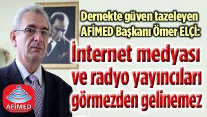 İNTERNET MEDYASI VE RADYOLAR GÖRMEZDEN GELİNEMEZ!..