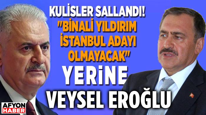 KULİSLERİ SALLAYAN ŞOK İDDİA!.. BİNALİ YILDIRIM'IN YERİNE VEYSEL EROĞLU!..