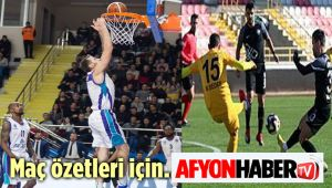 MAÇ ÖZETLERİ İÇİN AFYONHABER TV!..