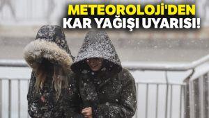METEOROLOJİ'DEN KAR YAĞIŞI UYARISI