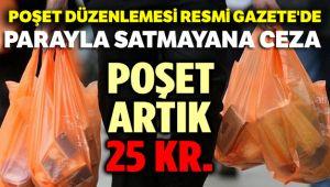 POŞET ARTIK 25 KURUŞ!..