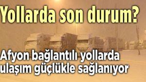 YOLLARDA SON DURUM?..