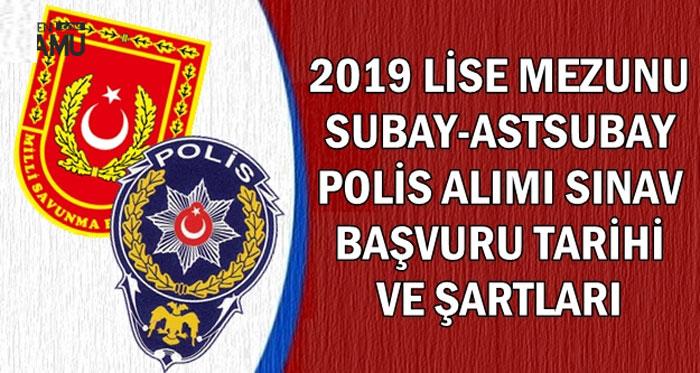 2019 YILI SUBAY, ASTSUBAY VE POLİS ALIM ŞARTLARI