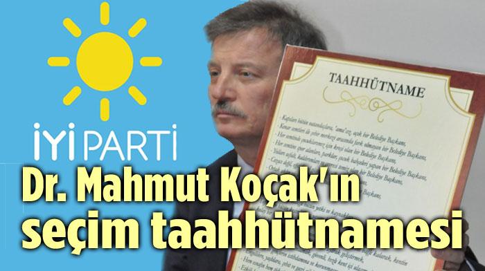 DR. MAHMUT KOÇAK'IN SEÇİM TAAHHÜTNAMESİ