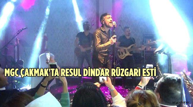 MCG ÇAKMAK'TA RESUL DİNDAR RÜZGARI ESTİ