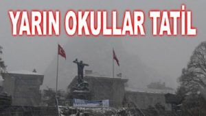 OKULLAR YARIN TATİL EDİLDİ!..