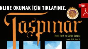 TAŞPINAR DERGİSİNİN 20. SAYISI ÇIKTI | PDF OKU