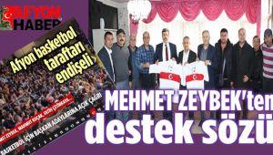 VE MEHMET ZEYBEK'TEN BEKLENEN DESTEK GELDİ: TÜM KULÜPLERİMİZE SAHİP ÇIKACAĞIZ!..