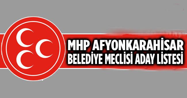 MHP AFYONKARAHİSAR BELEDİYE MECLİS ÜYE LİSTESİ