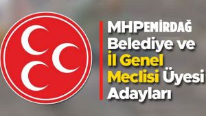 MHP EMİRDAĞ LİSTESİ BELLİ OLDU