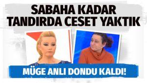 SABAHA KADAR CESEDİ YAKTIK!..