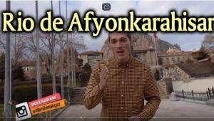 AFYONKARAHİSAR'I RİO'YA BENZETTİ!..
