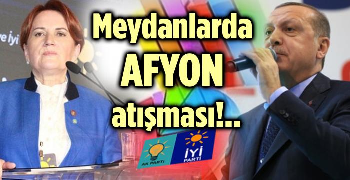 İKİ LİDER ARASINDA AFYON ATIŞMASI!..