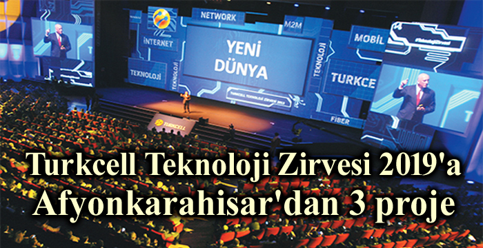 TURKCELL TEKNOLOJİ ZİRVESİNE AFYON'DAN 3 PROJE SERGİLENECEK