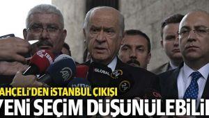 BAHÇELİ: İSTANBUL'DA YENİDEN SEÇİM OLABİLİR