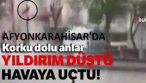KANLICA MAHALLESİNDEKİ YILDIRIM DÜŞME ANI KAMERADA!..
