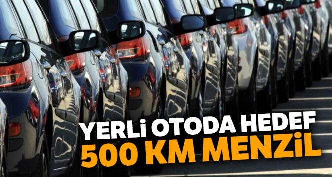 HEDEF; MARKA BİR YERLİ ARAÇ