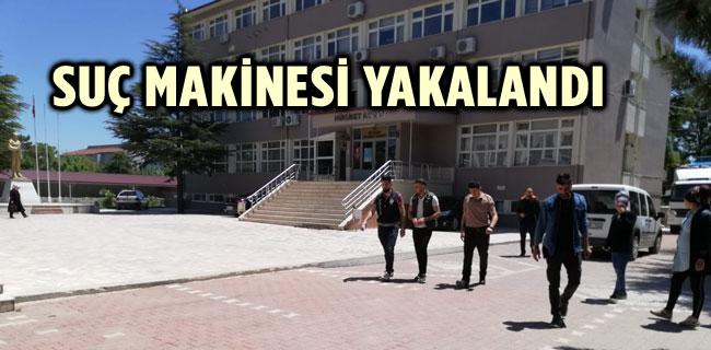 SUÇ MAKİNESİ YAKALANDI