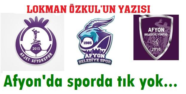 AFYON'DA SPORDA TIK YOK