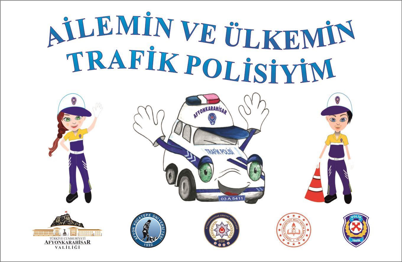 AİLEMİN TRAFİK POLİSİYİM