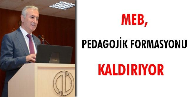 MEB, BAYRAMDAN SONRA PEDAGOJİK FORMASYONU KALDIRIYOR