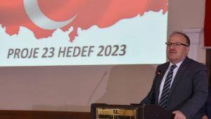 VALİ MUSTAFA TUTULMAZ PROJE 23 HEDEF 2023 PROJESİNİN TANITIM PROGRAMINA KATILDI