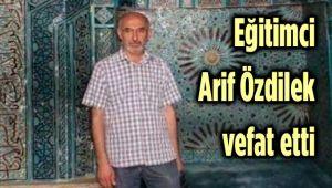 AFYON İHL MÜDÜRÜ ARİF ÖZDİLEK VEFAT ETTİ